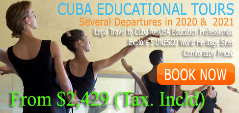 Educational Tours and Travel to Cuba from USA